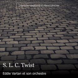S. L. C. Twist