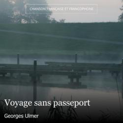 Voyage sans passeport