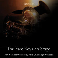 The Five Keys on Stage