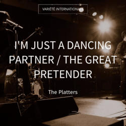 I'm Just a Dancing Partner / The Great Pretender