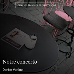 Notre concerto