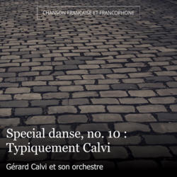 Special danse, no. 10 : Typiquement Calvi