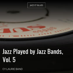 Jazz Played by Jazz Bands, Vol. 5