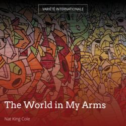 The World in My Arms