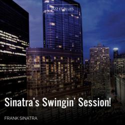 Sinatra's Swingin' Session!
