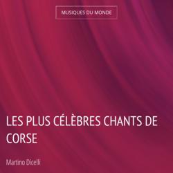 Les plus célèbres chants de Corse