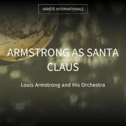 Armstrong as Santa Claus