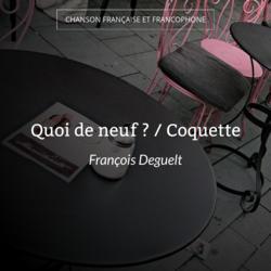 Quoi de neuf ? / Coquette