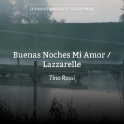 Buenas Noches Mi Amor / Lazzarelle