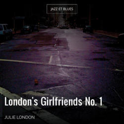 London's Girlfriends No. 1