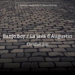 Banjo Boy / La java d'Augustin