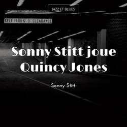 Sonny Stitt joue Quincy Jones