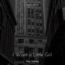 I Want a Little Girl