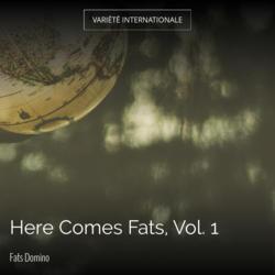 Here Comes Fats, Vol. 1