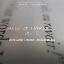 Sabir et Pataouete, no. 3