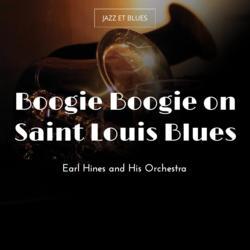 Boogie Boogie on Saint Louis Blues