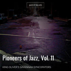 Pioneers of Jazz, Vol. 11