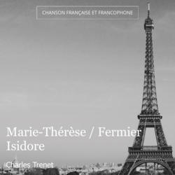 Marie-Thérèse / Fermier Isidore