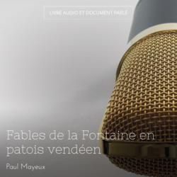 Fables de la Fontaine en patois vendéen