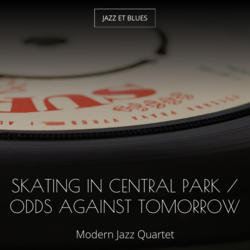 Skating in Central Park / Odds Against Tomorrow