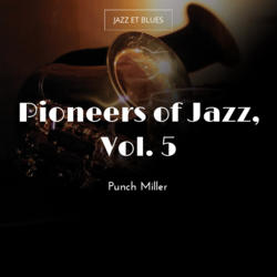 Pioneers of Jazz, Vol. 5