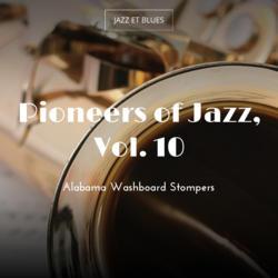 Pioneers of Jazz, Vol. 10