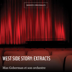 West Side Story: Extracts