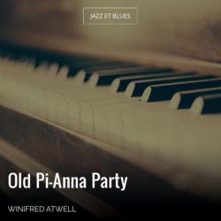 Old Pi-Anna Party