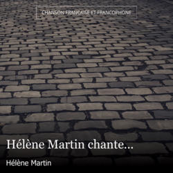 Hélène Martin chante...