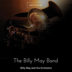 The Billy May Band
