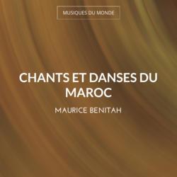 Chants et danses du Maroc