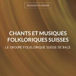 Chants et musiques folkloriques suisses