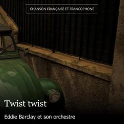 Twist twist