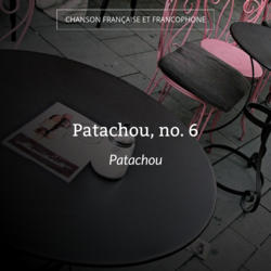Patachou, no. 6