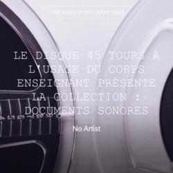 Le disque 45 tours à l'usage du corps enseignant présente la collection : documents sonores