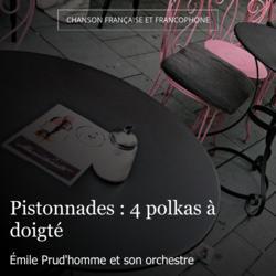 Pistonnades : 4 polkas à doigté
