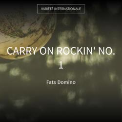 Carry on Rockin' No. 1