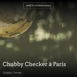 Chubby Checker à Paris