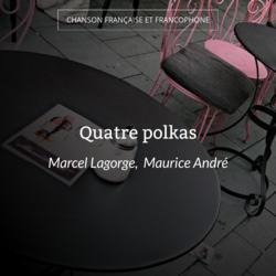 Quatre polkas