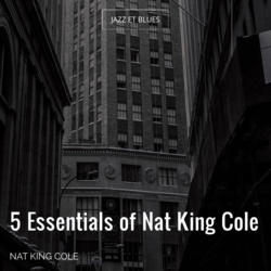 5 Essentials of Nat King Cole