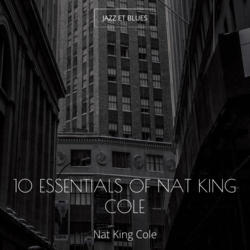 10 Essentials of Nat King Cole