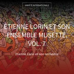 Étienne Lorin et son ensemble musette, vol. 7