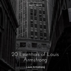 20 Essentials of Louis Armstrong