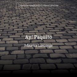 Ay! Paquito