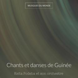 Chants et danses de Guinée