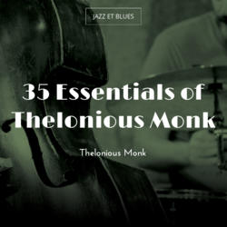 35 Essentials of Thelonious Monk