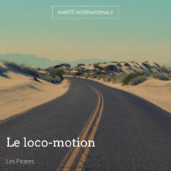 Le loco-motion