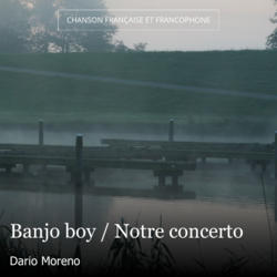 Banjo boy / Notre concerto