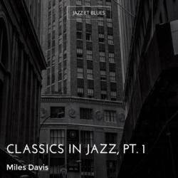 Classics in Jazz, Pt. 1
