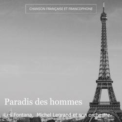 Paradis des hommes